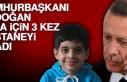 Cumhurbaşkanı Erdoğan, Taha İçin 3 Kez Hastaneyi...