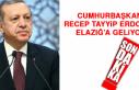 Cumhurbaşkanı Recep Tayyip Erdoğan Elazığ'a...