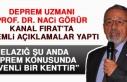 Deprem Uzmanı Prof. Dr. Naci Görür'den Önemli...
