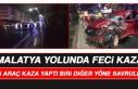 Malatya Caddesi'nde Feci Trafik Kazası