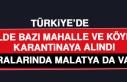 TÜRKİYE'DE 8 İLDE BAZI MAHALLE VE KÖYLER KARANTİNAYA...