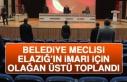 Belediye Meclisi Elazığ'ın İmarı İçin Olağan...