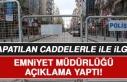Elazığ'da Kapatılan Caddelerle İlgili Emniyet...
