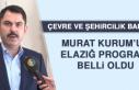Çevre ve Şehircilik Bakanı Murat Kurum'un Elazığ...