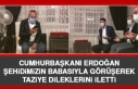 Cumhurbaşkanı Erdoğan, Şehidimiz Tatar'ın...