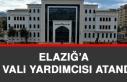 Elazığ'a 2 Vali Yardımcısı Atandı