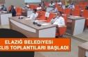 Elazığ Belediye Meclis Toplantıları Başladı