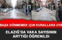 Elazığ'daki Vaka Sayısı Artıyor, Vatandaşlar...