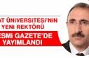 Fırat Üniversitesi'nin Yeni Rektörü Resmi Gazete'de...