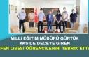 İl Müdürü Gürtürk, Başarılı Öğrencileri...