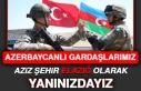 Azerbaycanlı Gardaşlarımız Aziz Şehir Elazığ...