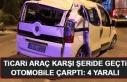 Elazığ'da Trafik Kazası! 4 Yaralı