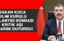 Bakan Koca, Bilim Kurulu Toplantısı Sonrası Kritik...