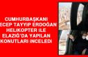Cumhurbaşkanı Erdoğan Helikopter İle Elazığ'da...