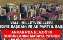 Ankara'da Elazığ'la İlgili Kritik Toplantı...