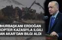 Cumhurbaşkanı Erdoğan, Bakan Akar'dan Kazayla...