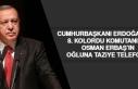 Cumhurbaşkanı Erdoğan'dan Kolordu Komutanımız...