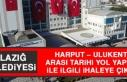 Elazığ Belediyesi Harput – Ulukent Arası Tarihi...