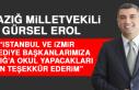 Milletvekili Erol: İstanbul ve İzmir Belediye Başkanlarımıza...