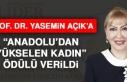Prof. Dr. Yasemin Açık'a Anadolu'dan Yükselen...