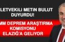 TBMM Deprem Araştırma Komisyonu Elazığ'a...