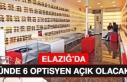Elazığ'da Günde 6 Optikçinin Açılmasına...