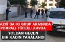 Elazığ'da İki Grup Arasında Pompalı Tüfekli...
