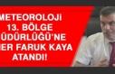 Meteoroloji 13. Bölge Müdürlüğü'ne Ömer Faruk...