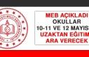 Okullar 10-11 ve 12 Mayıs'ta Uzaktan Eğitime...