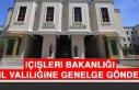 İçişleri Bakanlığı 81 İl Valiliğine Genelge...