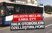 Halk Otobüsleri Özelleştiriliyor