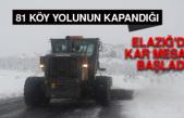 81 Köy Yolunun Kapandığı Elazığ'da Kar Mesaisi Başladı