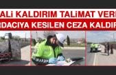 Vali Kaldırım'ın Talimatıyla Verilen Ceza Kaldırıldı