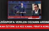 Elazığspor Kulüp Başkanı Öztürk, Verilen Cezayla İlgili Sert Konuştu