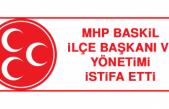 MHP Baskil İlçe Başkanı ve Yönetimi İstifa Etti
