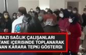 Üniversite Hastanesindeki Sağlık Çalışanları Hastane İçerisinde Toplandı