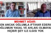 Mehmet Ağar: Ben Ancak Oğlumla İftihar Ederim, Oğlumun Yasal ve Ahlaki Olmayan Hiçbir Şey İle İlgisi Yok