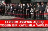 ELYSİUM AVM'nin Açılışı Yoğun Bir Katılımla Yapıldı