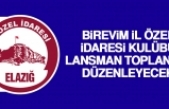 Birevim İl Özel İdaresi Kulübü, Lansman Toplantısı Düzenleyecek