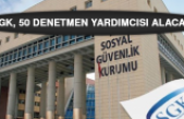 SGK, 50 Denetmen Yardımcısı Alacak