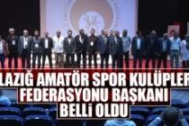 Elazığ Amatör Spor Kulüpleri Federasyonu Başkanı Belli Oldu!