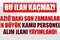 ELAZIĞ İL ÖZEL İDARESİ 48 KAMU PERSONELİ ALACAK!