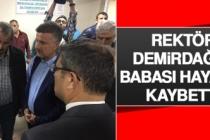 Rektör Kudbeddin Demirdağ'ın Acı Günü