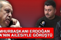 Cumhurbaşkanı Erdoğan Taha'nın Ailesiyle Görüştü