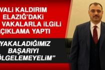 Vali Kaldırım, Elazığ'daki Yeni Vakalarla İlgili Açıklama Yaptı
