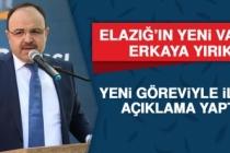 Elazığ'ın Yeni Valisi Erkaya Yırık, Açıklama Yaptı