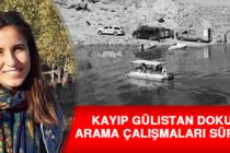 Kayıp Gülistan Doku'yu Arama Çalışmaları Sürüyor