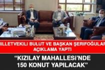 Kızılay Mahallesi'nde TOKİ Tarafından 150 Konut Yapılacak