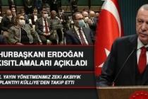 Cumhurbaşkanı Erdoğan, Açıkladı! Sokağa Çıkma Kısıtlaması Genişletildi