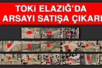 TOKİ Elazığ'da 17 Arsayı Satışa Çıkardı!